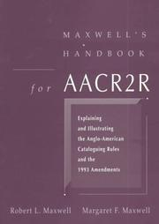 Cover of: Maxwell's handbook for AACR2R | Maxwell, Robert L.