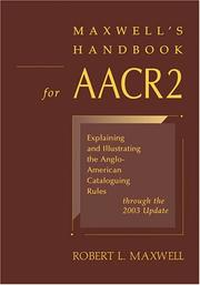 Cover of: Maxwell's handbook for AACR2 by Maxwell, Robert L.