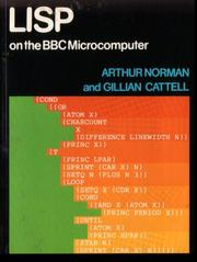 Cover of: LISP on the BBC Microcomputer | Arthur Norman, Gillian Cattell