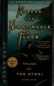Cover of: Across the nightingale floor | Lian Hearn