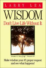 Cover of: Wisdom by Larry Lea