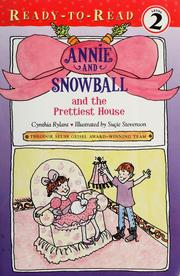 Cover of: Annie and Snowball and the prettiest house | Cynthia Rylant