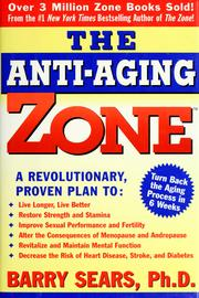 Cover of: The anti-aging zone | Barry Sears