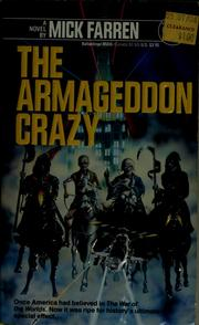Cover of: The Armageddon crazy | Mick Farren