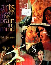Cover of: Arts with the brain in mind | Eric Jensen