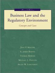 Cover of: Business Law and the Regulatory Environment with PowerWeb by Jane P. Mallor