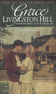 Cover of: Brentwood (Grace Livingston Hill #18) by Grace Livingston Hill Lutz