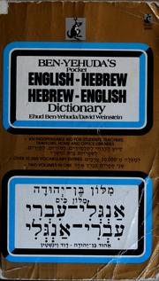 Cover of: Ben-Yehuda's pocket English-Hebrew Hebrew-English dictionary | Ehud Ben-Yehudah