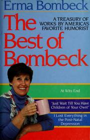 Cover of: The best of Bombeck | Erma Bombeck