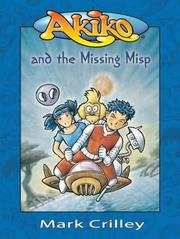 Cover of: Akiko and the missing Misp by Mark Crilley