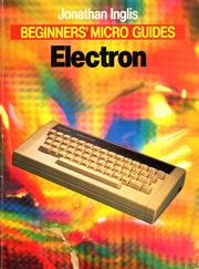 Cover of: The Electron | Jonathan Inglis