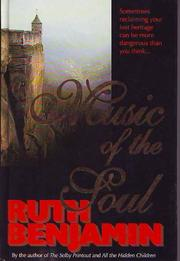 Cover of: Music of the soul | Ruth Benjamin