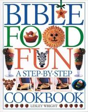 Cover of: Bible Food Fun | Lesley Wright