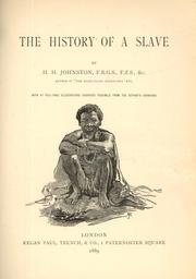 Cover of: The history of a slave by Harry Hamilton Johnston
