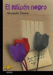 Cover of: El tulipán negro by Alexandre Dumas