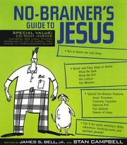 Cover of: No-brainer's guide to Jesus by James S. Bell