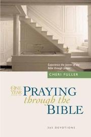 Cover of: The One Year Book of Praying through the Bible | Cheri Fuller