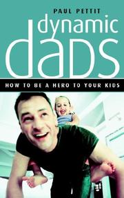 Cover of: Dynamic Dads | Paul Pettit