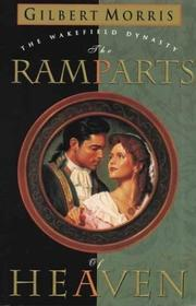 Cover of: The Ramparts of Heaven by Gilbert Morris