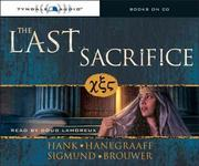Cover of: The Last Sacrifice (The Last Disciple) | Sigmund Brouwer