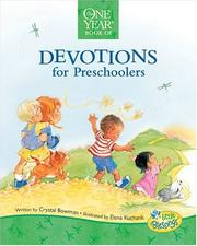 Cover of: One Year Book of Devotions for Preschoolers (Little Blessings Line) by Crystal Bowman
