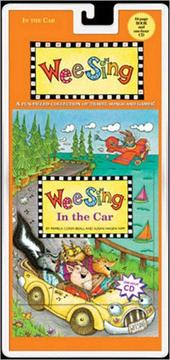 Cover of: Wee Sing In the Car by Susan Hagen Nipp