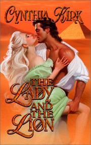 Cover of: The lady and the lion by Cynthia Kirk