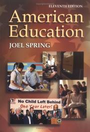 Cover of: American education | Joel H. Spring
