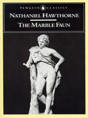 Cover of: The marble faun by Nathaniel Hawthorne