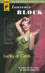 Cover of: Lucky at Cards (Hard Case Crime) | Lawrence Block