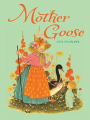Cover of: Mother Goose by Gyo Fujikawa