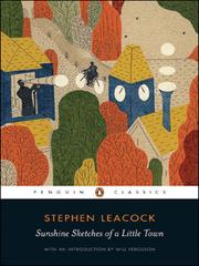 Cover of: Sunshine sketches of a little town | Stephen Leacock