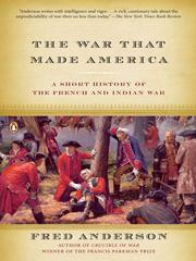 Cover of: The War That Made America | Fred Anderson