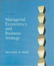 Cover of: Managerial Economics & Business Strategy w/Data Disk | Michael Baye