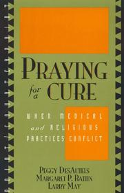 Cover of: Praying for a cure | Peggy DesAutels