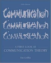 Cover of: A First Look at Communication Theory with Conversations with Communication Theorists CD-ROM 2.0 by Em Griffin