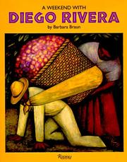 Cover of: A weekend with Diego Rivera | Barbara Braun