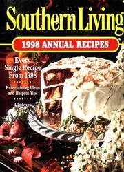 Cover of: Southern Living 1998 Annual Recipes | Southern Living
