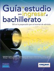 Cover of: Guia de estudio para ingresar al bachillerato by CONAMAT