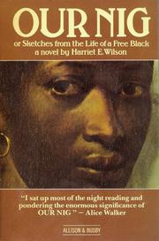 Cover of: Our Nig | Harriet E. Wilson