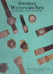 Cover of: American wristwatches by Edward Faber, Stewart Unger