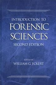 Cover of: Introduction to Forensic Sciences, Second Edition (Forensic Library) | William G. Eckert
