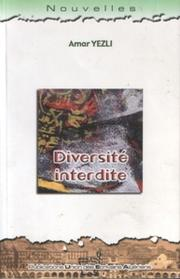Cover of: Diversité interdite by ʻAmmār Yazlī