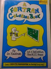 Cover of: A Fortran coloring book | Roger Emanuel Kaufman