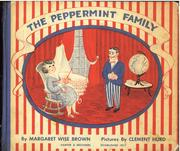 Cover of: The  Peppermint family | Margaret Wise Brown