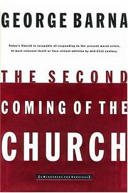 Cover of: The Second Coming Of The Church | George Barna