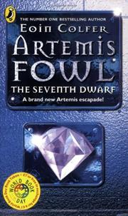Cover of: Artemis Fowl The Seventh Dwarf | Eoin Colfer