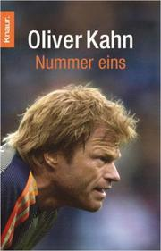Cover of: Nummer eins by Oliver Kahn