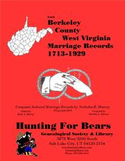 Cover of: Berkeley Co West Virginia Marriages 1678-1929 by David Alan Murray, Nicholas Russell Murray