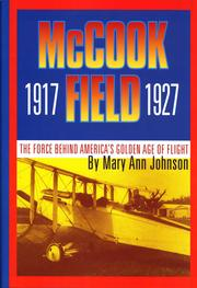 Cover of: McCook Field, 1917-1927 | Johnson, Mary Ann.